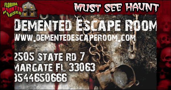 Demented Escape Room - Florida Haunted Houses