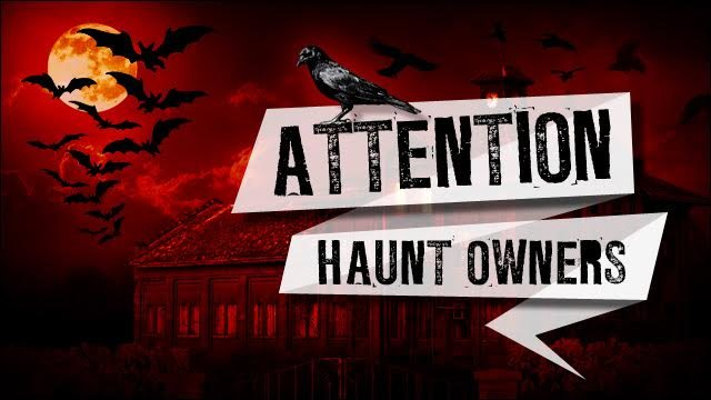 Attention Florida Haunt Owners